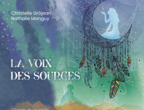5 novembre 2019 : sortie du disque « La voix des sources »